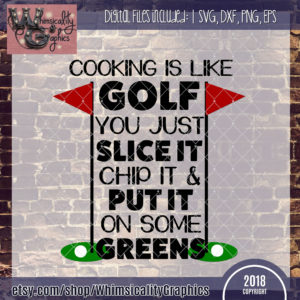 Cooking is Like Golf
