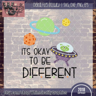 It's Okay to Be Different Alien