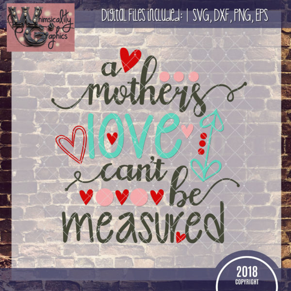 A Mothers Love Can't Be Measured