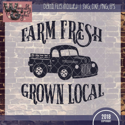 Farm Fresh Grown Local Truck