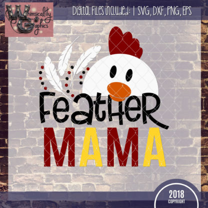Feather Mama Chicken
