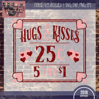 Hugs and Kisses 25 Cents