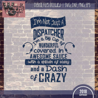 Not Just Dispatcher Awesome Sauce
