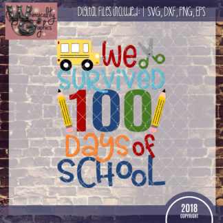We Survived 100 Days of School