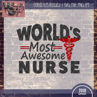 World's Most Awesome Nurse