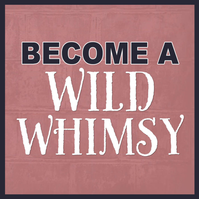 Wild Whimsy Membership Coming Soon