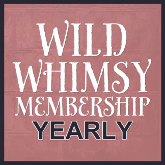 Wild Whimsy Yearly Membership