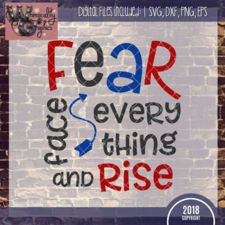 Members Only - FEAR Face Every Thing and Rise