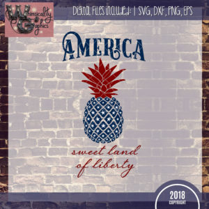 American Sweet Land of Liberty Pineapple