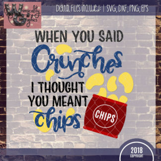 Members Only Thought You Meant Chips