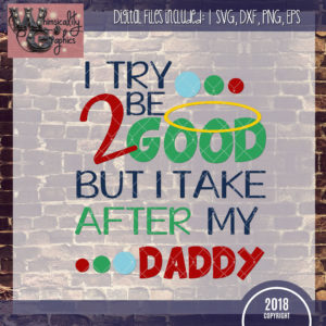 Take After My Daddy