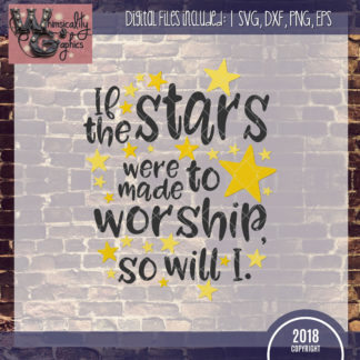 Members Only If the Stars Were Made to Worship