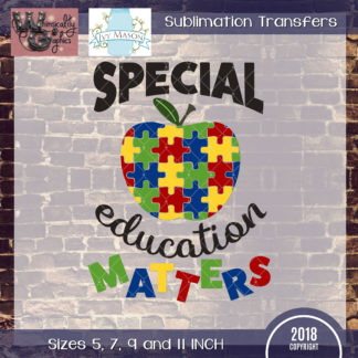 WGS116 Special Education Matters Sublimation Transfer