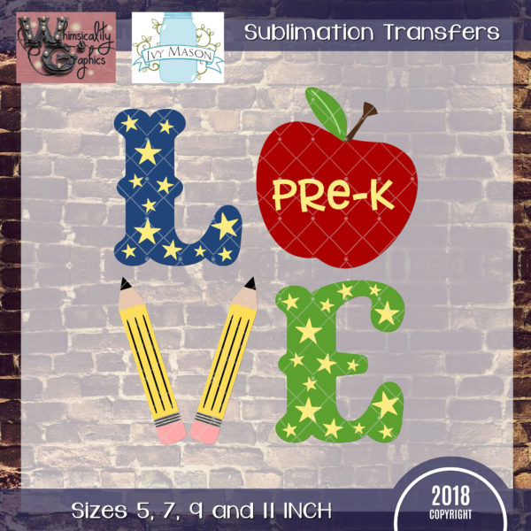 WGS126 Pre-K to Fifth Grade Love School Apple Sublimation Transfer