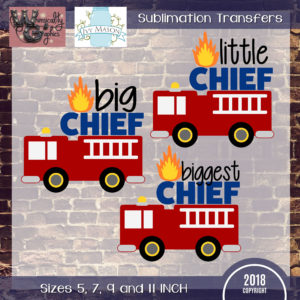 WGS198 Little Big Biggest Fire Truck Sublimation Transfer