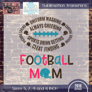 WGS229 Football Mom With Helmet Sublimation Transfer