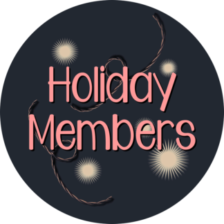 Holiday Members Only