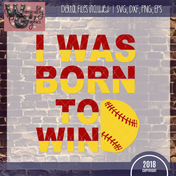 Born To Win Softball