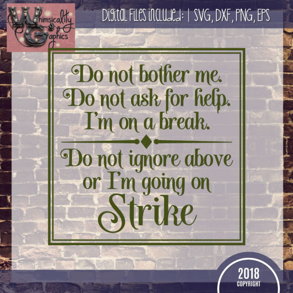 Do Not Ignore Or Strike