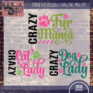 Crazy Cat Dog Fur Lady Mama