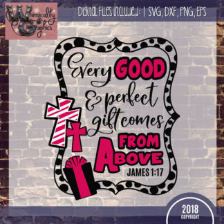 Every Good Perfect Gift James 1-17
