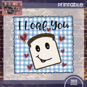 Printable Gingham Blue I Loaf You