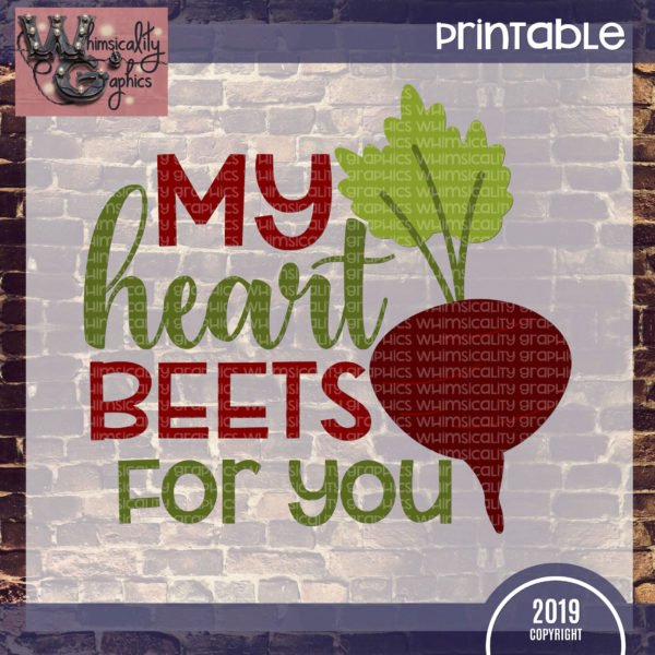 Printable My Heart Beets For You