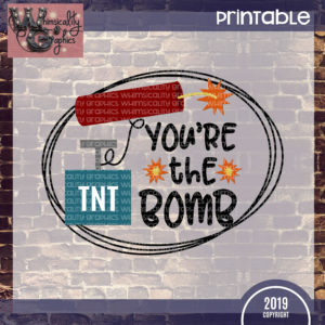 Printable You're the Bomb