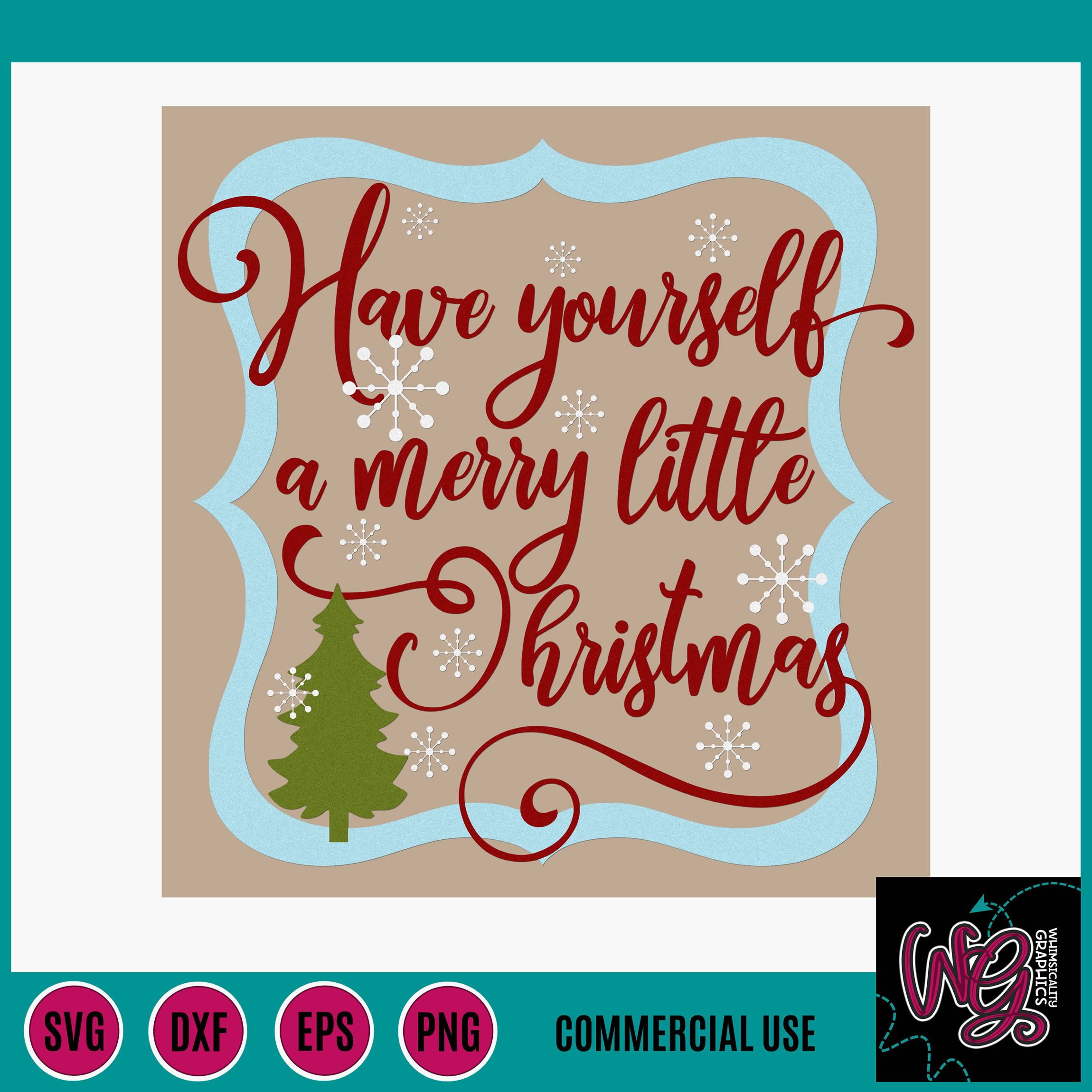 Have Yourself A Merry Little Christmas.Have Yourself A Merry Little Christmas Svg Dxf Png Eps