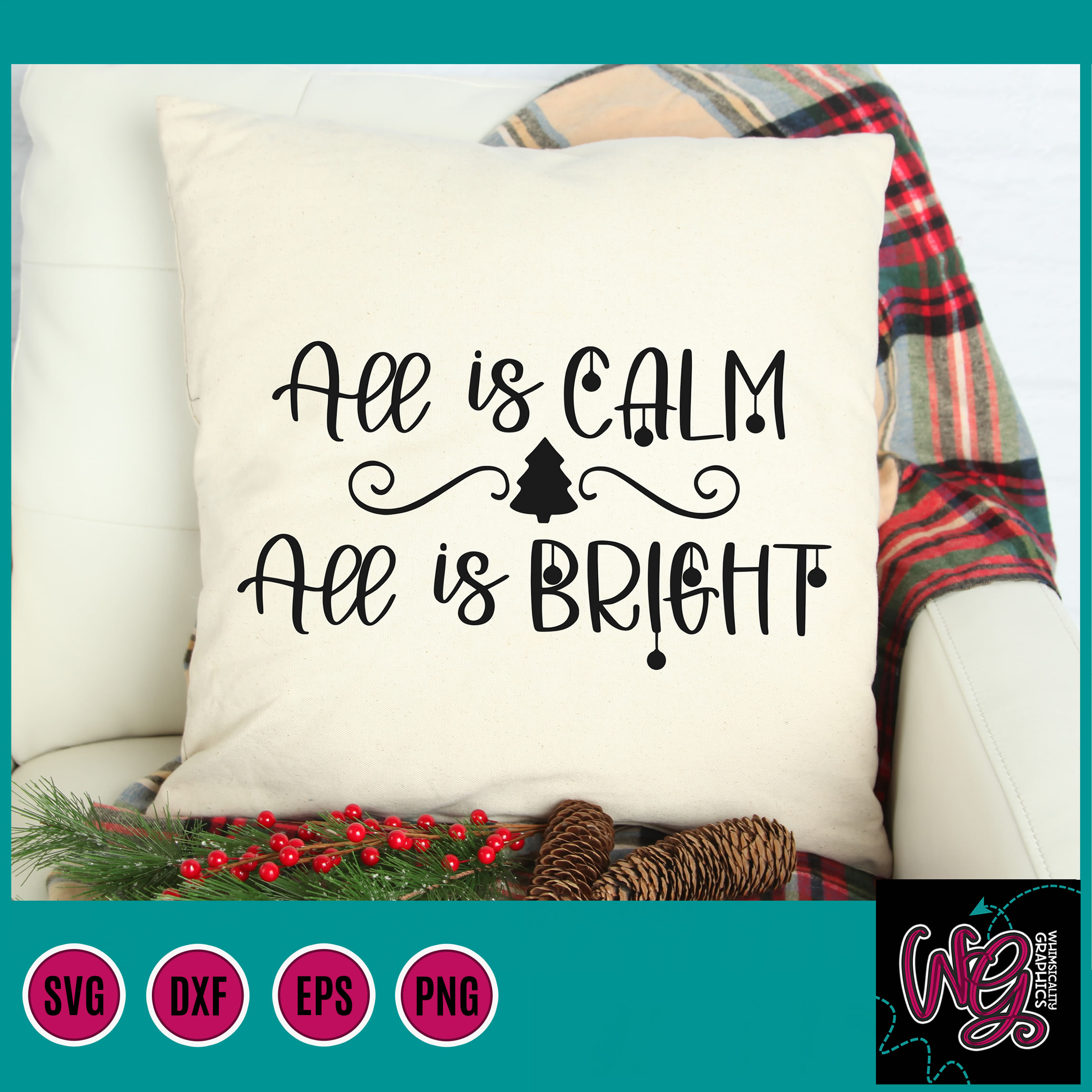 All Is Calm All Is Bright Christmas Svg Dxf Png Eps